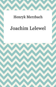 okładka Joachim Lelewel, Ebook | Henryk Merzbach
