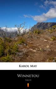 okładka Winnetou. Tom III, Ebook | Karol May