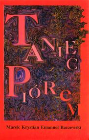 okładka Taniec piórem, Ebook | Marek K.E. Baczewski