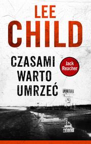 okładka Jack Reacher. Czasami warto umrzeć, Ebook | Lee Child