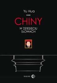 okładka Chiny w dziesięciu słowach, Ebook   Yu  Hua