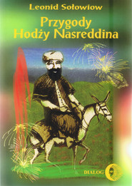 okładka Przygody Hodży Nasreddina, Ebook | Leonid  Sołowiow