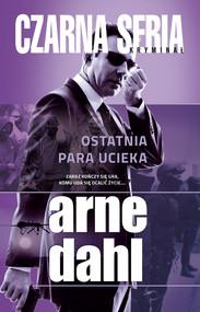 okładka Ostatnia para ucieka, Ebook | Arne  Dahl