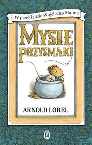 okładka Mysie przysmaki, Ebook | Arnold Lobel
