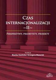 okładka Czas internacjonalizacji II, Ebook   Bianka  Siwińska, Grzegorz  Mazurek