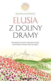 okładka Elusia z doliny Dramy, Ebook   Bogumiła Rostkowska