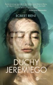 okładka Duchy Jeremiego, Ebook | Robert  Rient