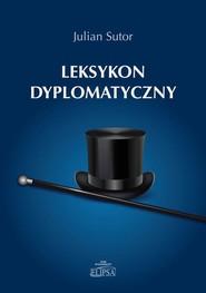 okładka Leksykon dyplomatyczny, Ebook   Julian  Sutor