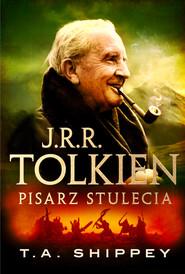 okładka J.R.R. Tolkien. Pisarz stulecia, Ebook | T.A. Shippey
