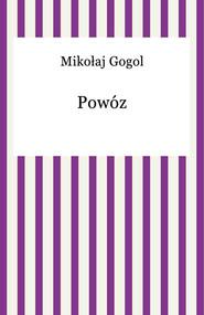 okładka Powóz, Ebook | Mikołaj Gogol
