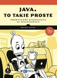 okładka Java, to takie proste, Ebook | Bryson  Payne