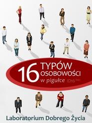 okładka 16 typów osobowości w pigułce, Ebook | Laboratorium Dobrego Życia (LDŻ)