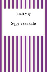 okładka Sępy i szakale, Ebook   Karol May
