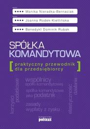 okładka Spółka komandytowa, Ebook   Monika Nieradka-Bernaciak, Joanna Rodek-Kietlińska, Benedykt Dominik Rubak