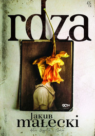 okładka Rdza, Ebook | Jakub Małecki