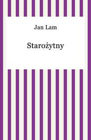 okładka Starożytny, Ebook   Jan Lam