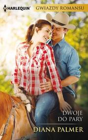 okładka Dwoje do pary, Ebook | Diana Palmer