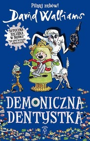 okładka Demoniczna Dentystka, Ebook | David  Walliams
