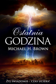 okładka Ostatnia godzina, Ebook | Michael  H. Brown