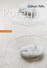 okładka Potęga teraźniejszości, Ebook | Eckhart Tolle