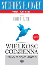 okładka Wielkość codzienna, Ebook | Stephen R. Covey