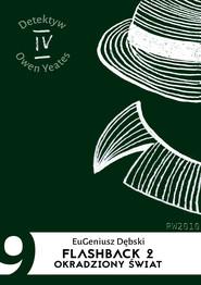 okładka Flashback 2. Okradziony świat, Ebook | Eugeniusz Dębski