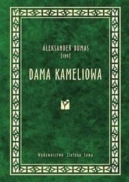 okładka Dama Kameliowa, Ebook   Aleksander Dumas (syn)