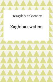 okładka Zagłoba swatem, Ebook | Henryk Sienkiewicz