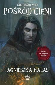 okładka Teatr węży (#2). Pośród cieni, Ebook | Agnieszka Hałas