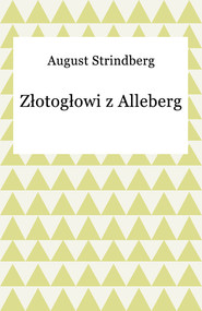 okładka Złotogłowi z Alleberg, Ebook | August Strindberg