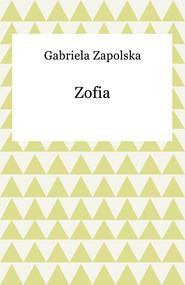 okładka Zofia, Ebook | Gabriela Zapolska
