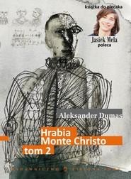 okładka Hrabia Monte Christo. t. II, Ebook | Aleksander Dumas (Ojciec)