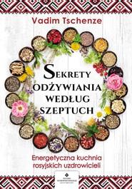 okładka Sekrety odżywiania według szeptuch - PDF, Ebook | Tschenze Vadim