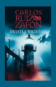 okładka Światła września, Ebook | Carlos Ruiz Zafón