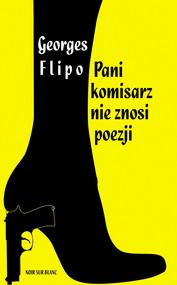 okładka Pani komisarz nie znosi poezji, Ebook | Georges Flipo