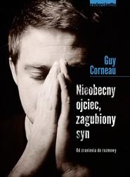 okładka Nieobecny ojciec, zagubiony syn, Ebook | Guy Corneau