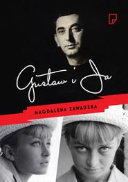 okładka Gustaw i ja, Ebook   Magdalena Zawadzka