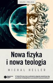 okładka Nowa fizyka i nowa teologia, Ebook   Michał Heller