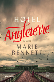 okładka Hotel Angleterre, Ebook | Marie  Bennett