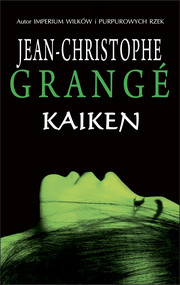 okładka Kaiken, Ebook | Jean-Christophe Christophe Grange