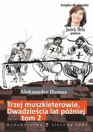 okładka Trzej muszkieterowie. 20 lat później. t. 2, Ebook   Aleksander Dumas (Ojciec)