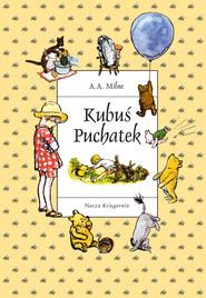 okładka Kubuś Puchatek, Ebook | A. A. Milne