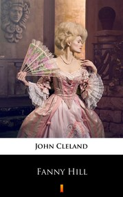 okładka Fanny Hill. Memoirs of a Woman of Pleasure, Ebook   John Cleland