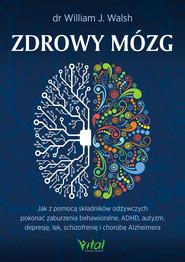 okładka Zdrowy mózg, Ebook   William J. Walsh