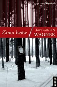 okładka Zima lwów, Ebook | Jan Costin Wagner