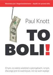 okładka To boli!, Ebook | Paul Knott