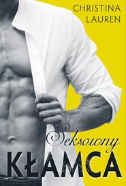 okładka Seksowny kłamca, Ebook | Christina Lauren