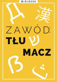 okładka Zawód: tłumacz. Minibook, Ebook | autor zbiorowy