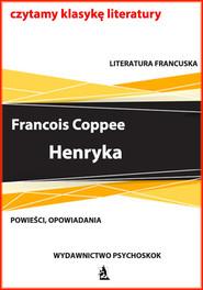 okładka Henryka, Ebook | Francois  Coppee