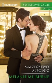 okładka Małżeństwo albo nic, Ebook | Melanie Milburne
